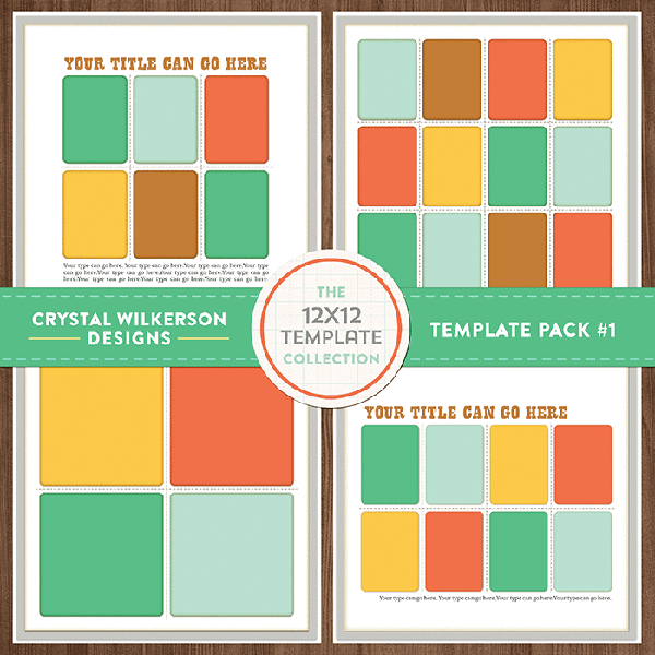 crystal wilkerson 12x12 digital templates