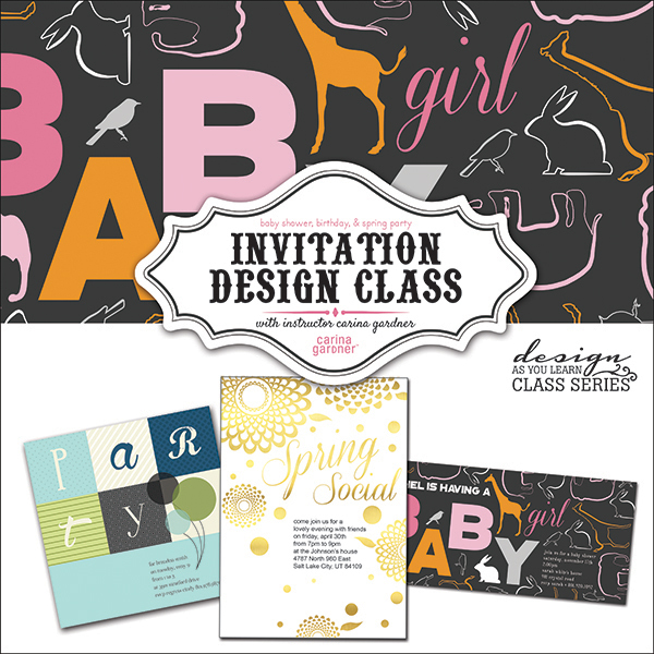 Carina Gardner digital invitation workshop available at www.snapclicksupply.com #digitalscrapbooking #cardmakingworkshop