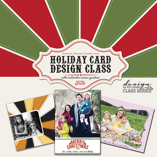 Holiday Card Design self-paced workshop with designer Carina Gardner available at www.snapclicksupply.com #scrapbookworkshop #digitalscrapbooking