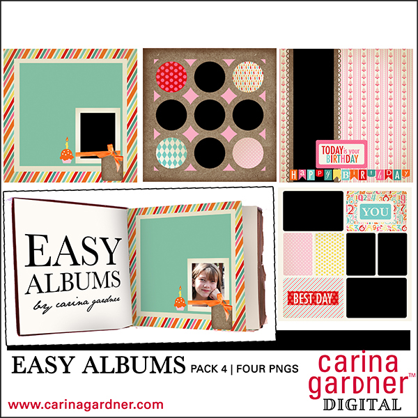 Carina Gardner Digital Scrapbooking Easy Album Set 4 available at www.snapclicksupply.com #digitalscrapbooking #snapclicksupply