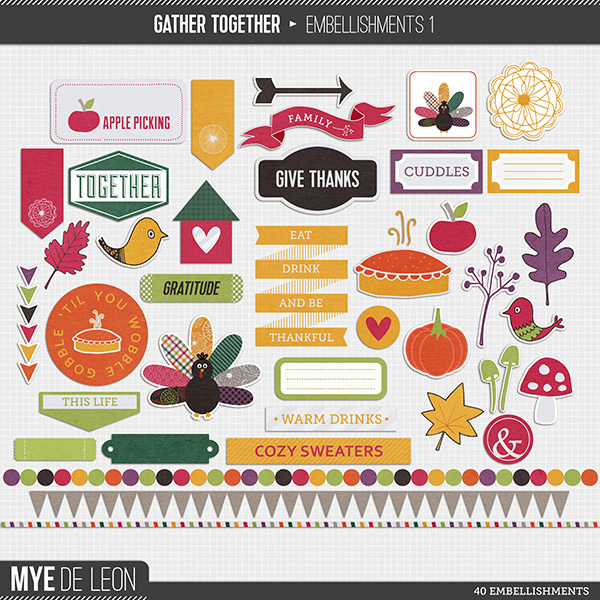 Mye De Leon Gather Together Element Pack 1 available at www.snapclicksupply.com #digitalscrapbooking #thanksgiving