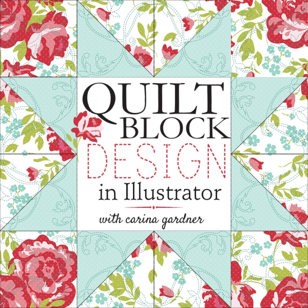 Carina Gardner Quilt Block Design self-paced workshop available at www.snapclicksupply.com #onlineclass #selfpacedworkshop